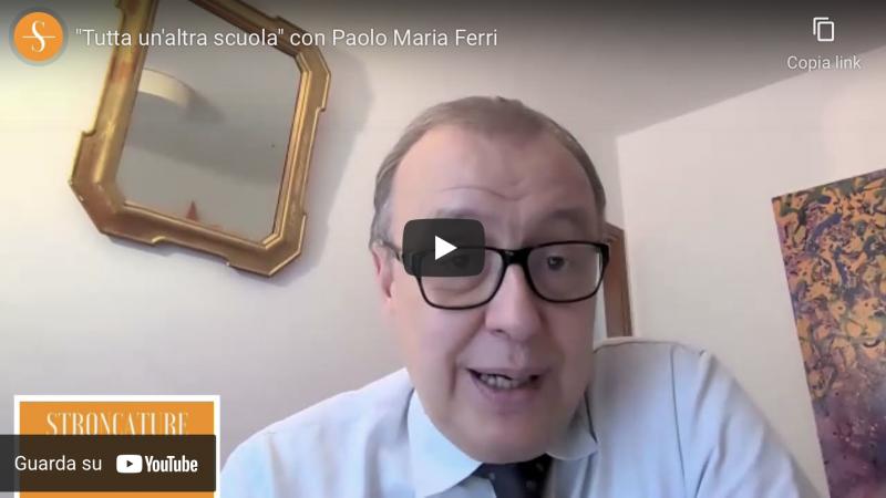 """""""Tutta un'altra scuola"""" con Paolo Maria Ferri"""