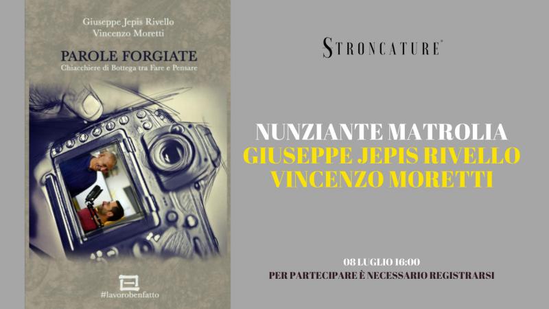 """""""Parole forgiate"""" di Rivello e Moretti"""