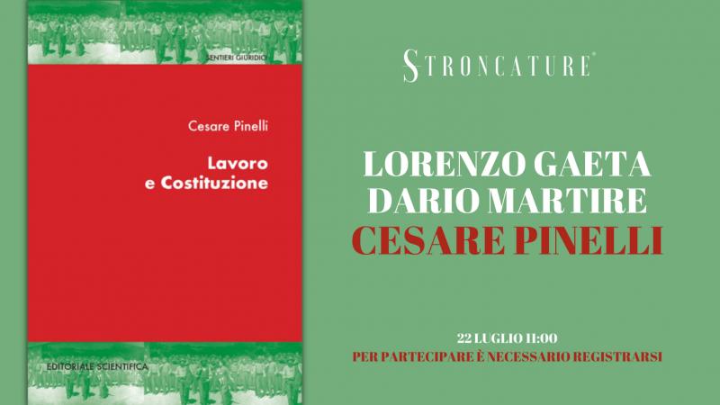 """""""LAVORO E COSTITUZIONE"""" DI CESARE PINELLI"""