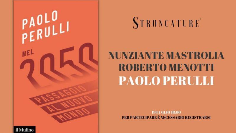 """""""NEL 2050"""" DI PAOLO PERULLI"""