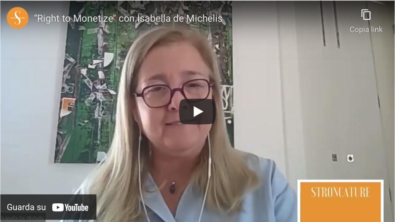 """Right to Monetize"" con Isabella de Michelis"